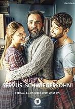 Servus, Schwiegersohn!