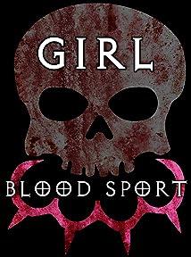 Girl Blood Sport (2019)