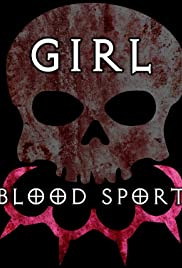 Girl Blood Sport Poster