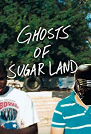 Ghosts of Sugar Land Poster