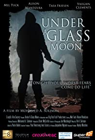 Primary photo for Under a Glass Moon