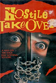 Hostile Takeover(1988) Poster - Movie Forum, Cast, Reviews