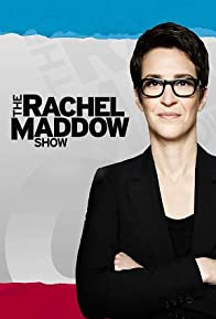 Primary photo for The Rachel Maddow Show