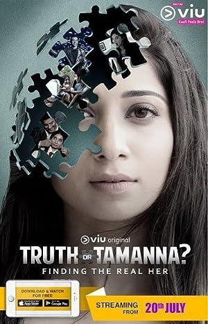 Watch Truth or Tamanna? Online