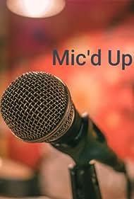 Mic'd Up (2019)