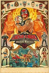 Lucha Libre USA: Masked Warriors (2010)