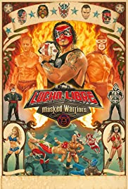 Lucha Libre USA: Masked Warriors Poster