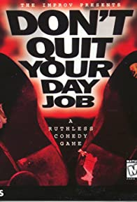 Primary photo for Don't Quit Your Day Job