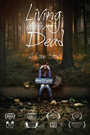 Where to stream Living with the Dead: A Love Story