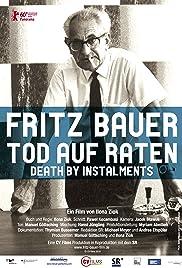 Fritz Bauer - Tod auf Raten Poster