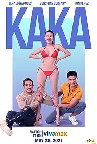 Ion Perez, Sunshine Guimary, and Jerald Napoles in Kaka (2021)