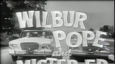 The Wonderful World of Wilbur Pope