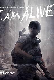 I Am Alive (2012) Poster - Movie Forum, Cast, Reviews