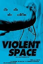 Violent Space