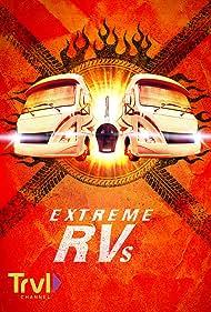 Extreme RVs (2012)