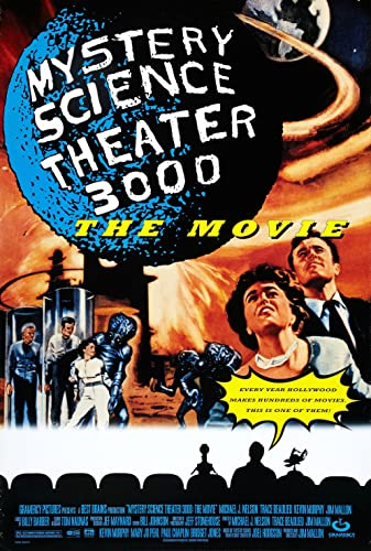 Mystery Science Theater : The Movie