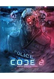 Watch Code 8 2016 Movie | Code 8 Movie | Watch Full Code 8 Movie