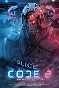 Primary photo for Code 8