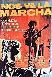 Nos va la marcha Poster