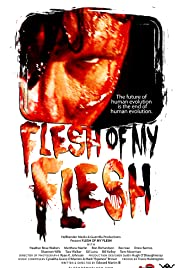 Flesh of My Flesh Poster