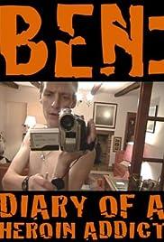 Ben: Diary of a Heroin Addict Poster