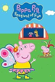 Peppa Pig: Festival of Fun (2019) - IMDb