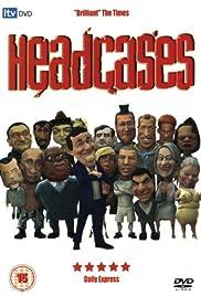 Headcases Poster - TV Show Forum, Cast, Reviews