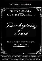 Thanksgiving Hush