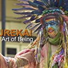 Eureka! The Art of Being (2015)