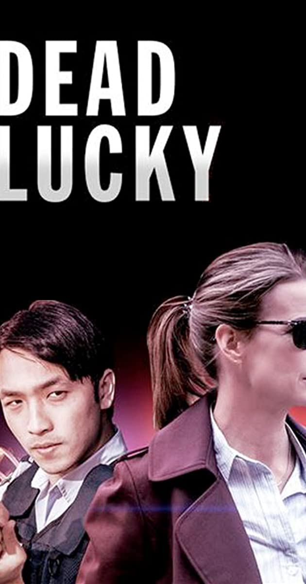 Download Dead Lucky or watch streaming online complete episodes of  Season1 in HD 720p 1080p using torrent