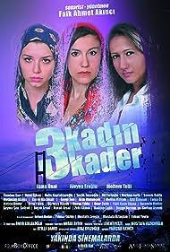 3 Kadin 3 Kader (2013)