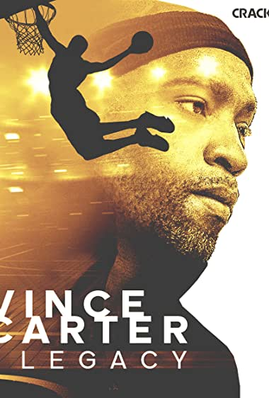 Watch Vince Carter: Legacy (2021)