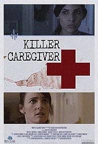 Primary photo for Killer Caregiver