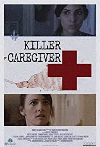 Primary photo for Killer Caregiver
