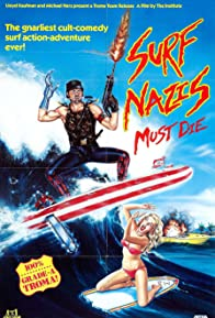 Primary photo for Surf Nazis Must Die