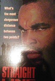 Straight Line(1990) Poster - Movie Forum, Cast, Reviews