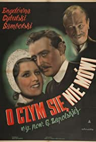 O czym sie nie mówi... (1939)