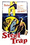 The Steel Trap (1952)