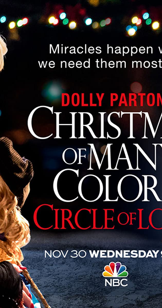 Dolly Parton S Christmas Of Many Colors Circle Of Love Tv Movie 2016 Imdb