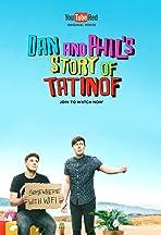 Dan and Phil's Story of TATINOF