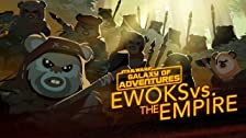 Ewoks vs. The Empire - Small but Mighty