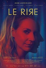 Fanny-Laure Malo, Martin Laroche, and Léane Labrèche-Dor in Le rire (2020)