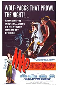 Mad at the World (1955)