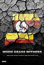 When Grass Withers