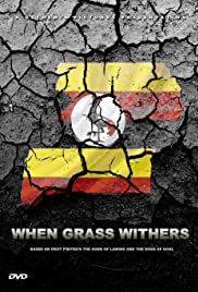 When Grass Withers Poster