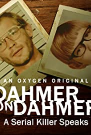 Dahmer On Dahmer: A Serial Killer Speaks (2017) 1080p