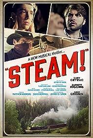 Coby Getzug, Liam Cronin, and Barrett Riggins in Steam! (2020)