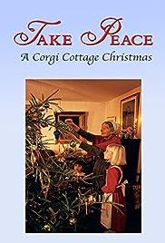 Take Peace! A Corgi Cottage Christmas with Tasha Tudor Poster