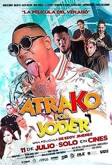 Atrako por joder (2019)