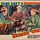Leif Erickson, Robert Cummings, and Tom Keene in Desert Gold (1936)